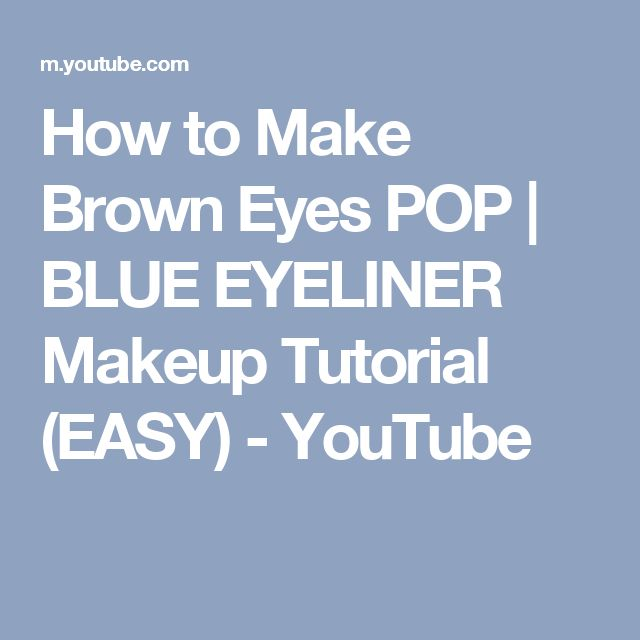 how to make brown eyes pop with eyeliner
