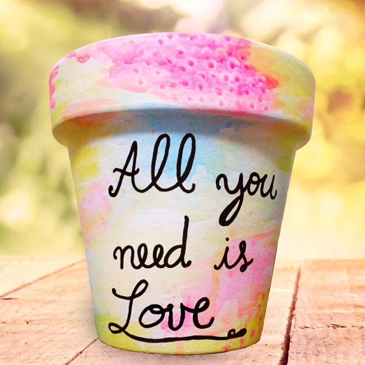 "Maceta All you need is love - N°18, $110 en https://ofeliafeliz.com.ar  #macetas #pintadas ""allyouneedislove"