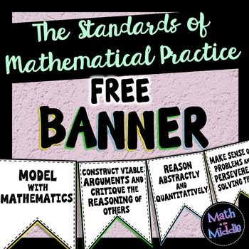 FREE Standards of Mathematical Practice Banner - just print on colored  paper, cut out, and hang!