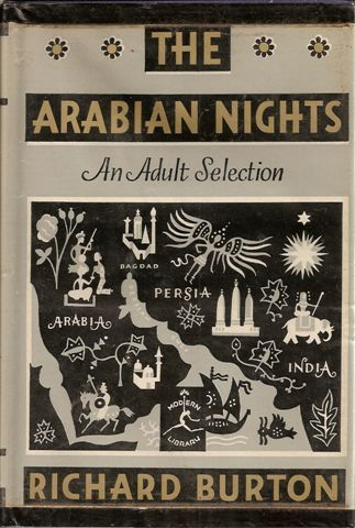 Burton, Richard F., trans. The Arabian Nights' Entertainments, or The Book of the Thousand Nights and a Night: A Selection of the Most Famous and Representative of these Tales. Ed. Bennett A Cerf. 1932. Introductory Essay by Ben Ray Redman. New York: Modern Library, 1959.