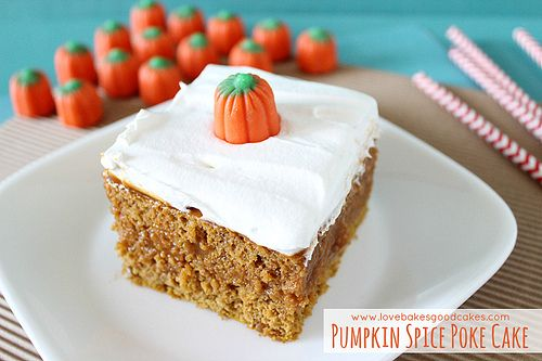 Love Bakes Good Cakes: Pumpkin Spice Poke Cake 1 box (15.25 oz.) spice cake mix (I used Betty Crocker)   1 can (15 oz.) 100% pure pumpkin (NOT pumpkin pie filling)   3 large eggs   2 boxes (3.4 oz. each) Jell-o brand pumpkin spice instant pudding mix   4 cups milk   1 tub (8 oz.) whipped topping, thawed   Pumpkin candies