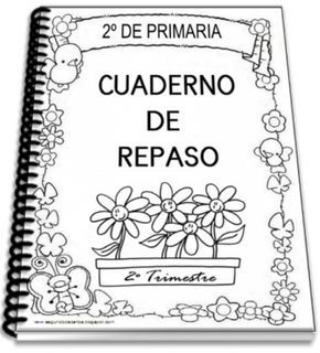 http://www.primerodecarlos.com/SEGUNDO_PRIMARIA/abril/cuaderno_repaso_segundo_trimestre.pdf