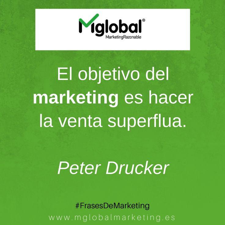 El objetivo del marketing es hacer laventa superflua.Peter Drucker #FrasesDeMarketing #MarketingRazonable #MarketingQuotes