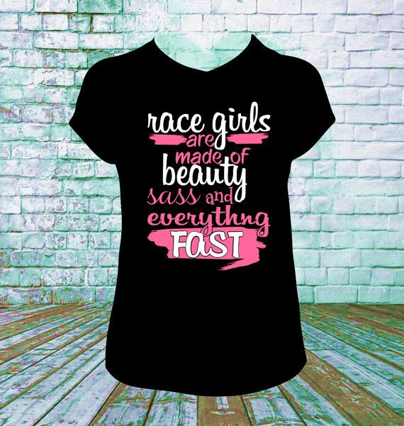 Racing Girls Are Made of Beauty T Shirt Late Model, Sprint Car, Motorcross Racing, Mud Racing