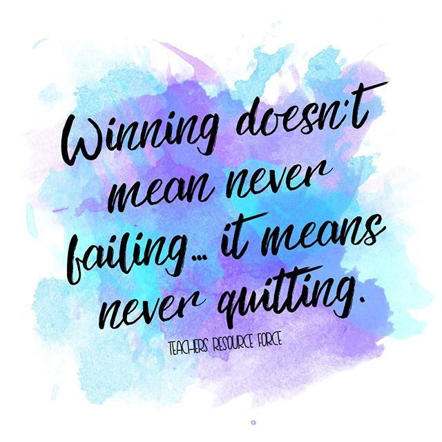 This is such an important thing for us to remember and to teach our students: you only lose when you quit! - I find many of my students have such a defeatist attitude and I have to give them constant pep talks like this to retrain their thinking. It is working though so I will keep doing it! I wish I had teachers give me pep talks when I was in school so I could have learned this lesson myself much sooner in life! #betterlatethannever #betheteacheryouwishyouhad