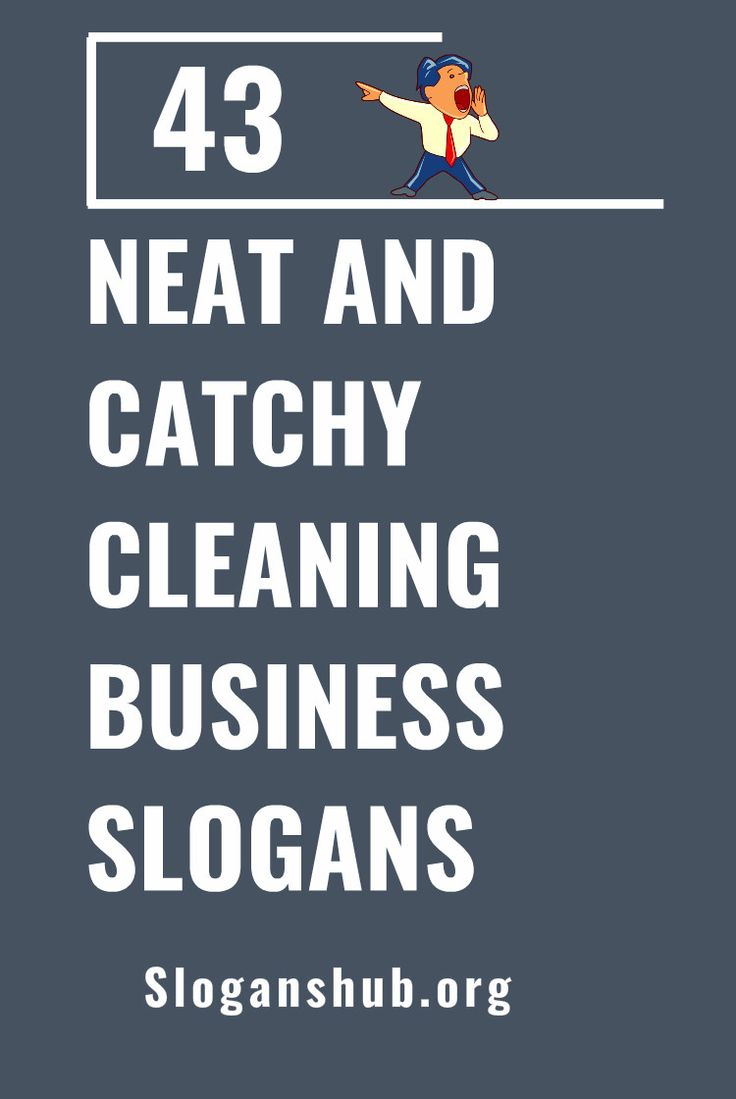 43 Neat and Catchy Cleaning Business Slogans | Business ...