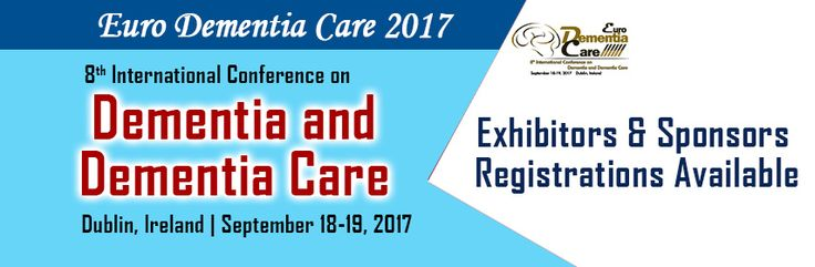 Euro Dementia Care 2017 in Ireland will provide an environment in which you can be intellectually stimulated, benefit your development as a practitioner, and extend your contact and communication base to support your career or research ventures. Be sponsor/exhibitor for Euro Dementia Care 2017
