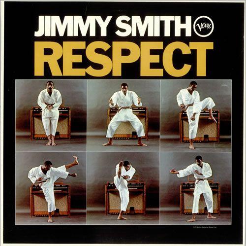 """Respect""  Jimmy Smith"