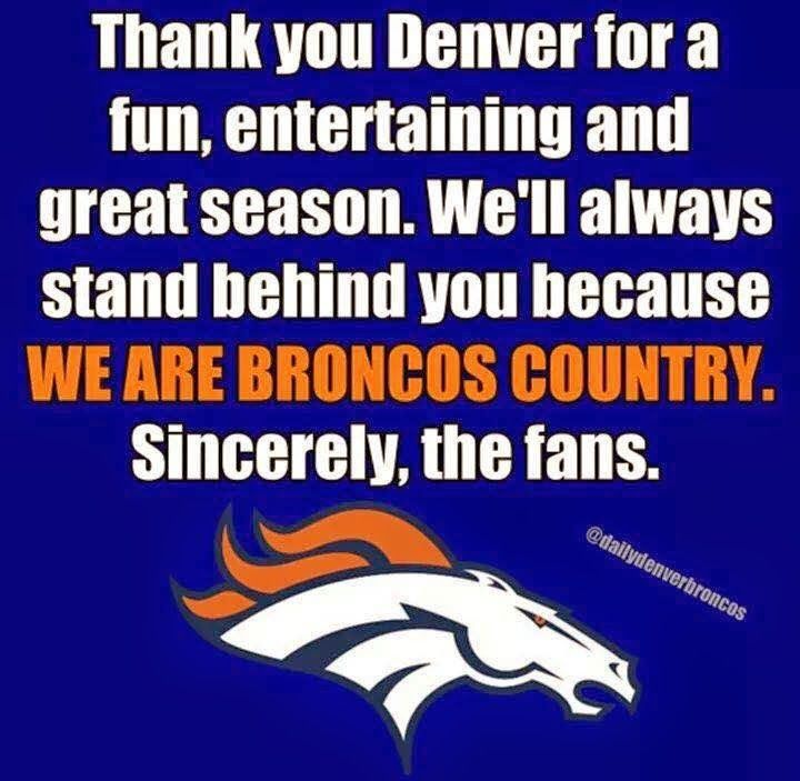 Denver Broncos 2015-2016 Season... now, if you'll excuse us, we're headed to the store to buy some *offense*...