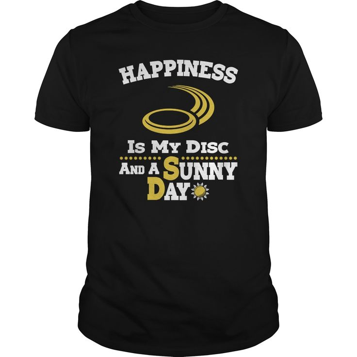 Customised Happiness Is My Disc Golf Sunny Day T-shirts Sale. NOT SOLD IN STORES. Only available for a LIMITED TIME, so get yours TODAY!  #golf #golfer #golfing #golftshirt #tshirt #hoodie #discgolf