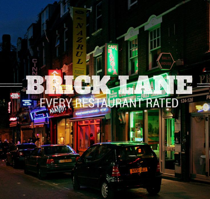 We rated every curry on Brick Lane. Every. Single. One.