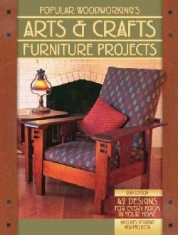 Popular Woodworking's Arts & Crafts Furniture Projects (Paperback) - 16360477 - Overstock.com Shopping - Great Deals on Woodworking