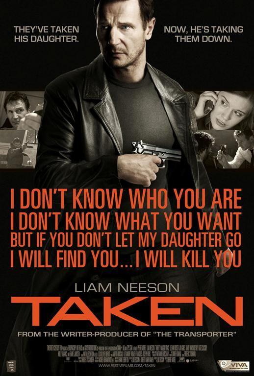 Taken: Awesome Movie, Great Movie, Full Movie, Action Movie, Best Movie, Good Movie, Favorite Movie Quotes, Movie Line, Liam Neeson