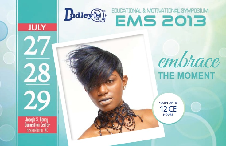 Dudley Hair Products Educational and Motivational Symposium information 2013