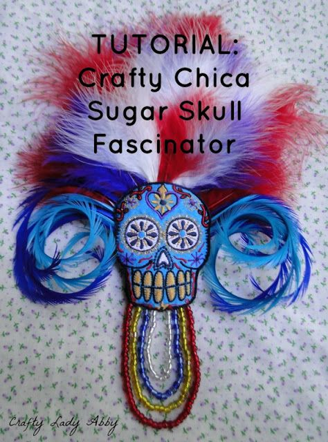 Crafty Lady Abby: HAIR ACCESSORY TUTORIAL: Crafty Chica Sugar Skull Fascinator