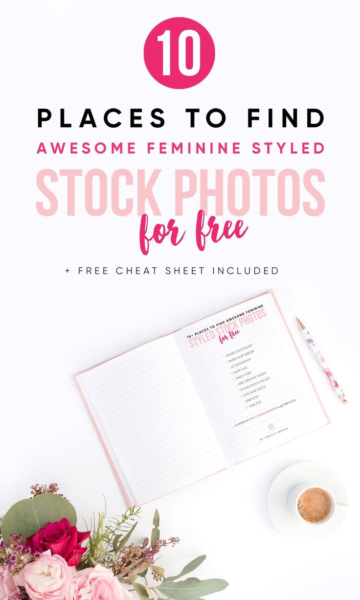 10 PLACES TO FIND AWESOME FEMININE STYLED STOCK PHOTOGRAPHY FOR FREE  We live in a fast and visual world. The photos can literally make or break your web, blog, presentation or social media accounts. I would like to share with you 10 of my favourite sources to get awesome feminine styled stock photography for FREE or for an affordable price. FREEBIE cheat sheet included.