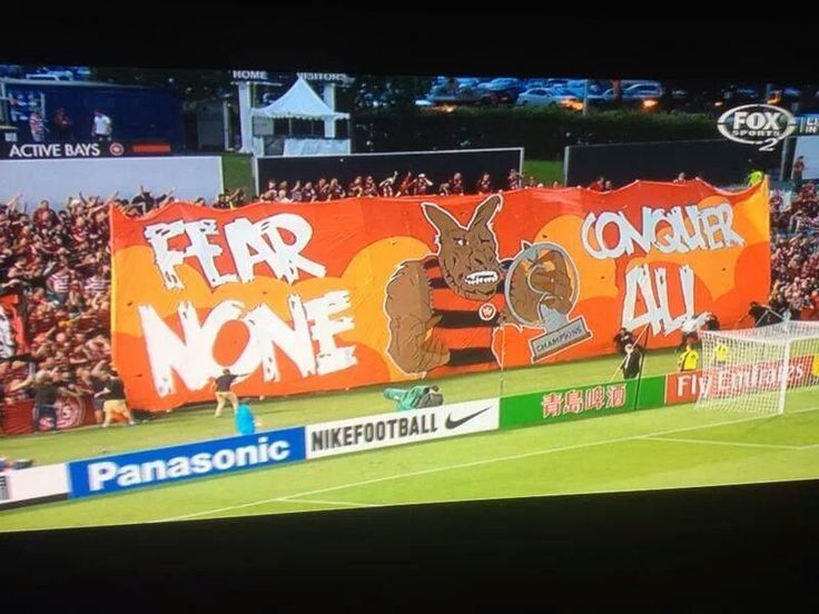 Fear None Conquer All. Western Sydney Wanderers