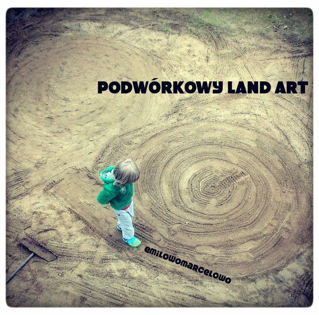 PODWÓRKOWY LAND ART   emilowomarcelowo