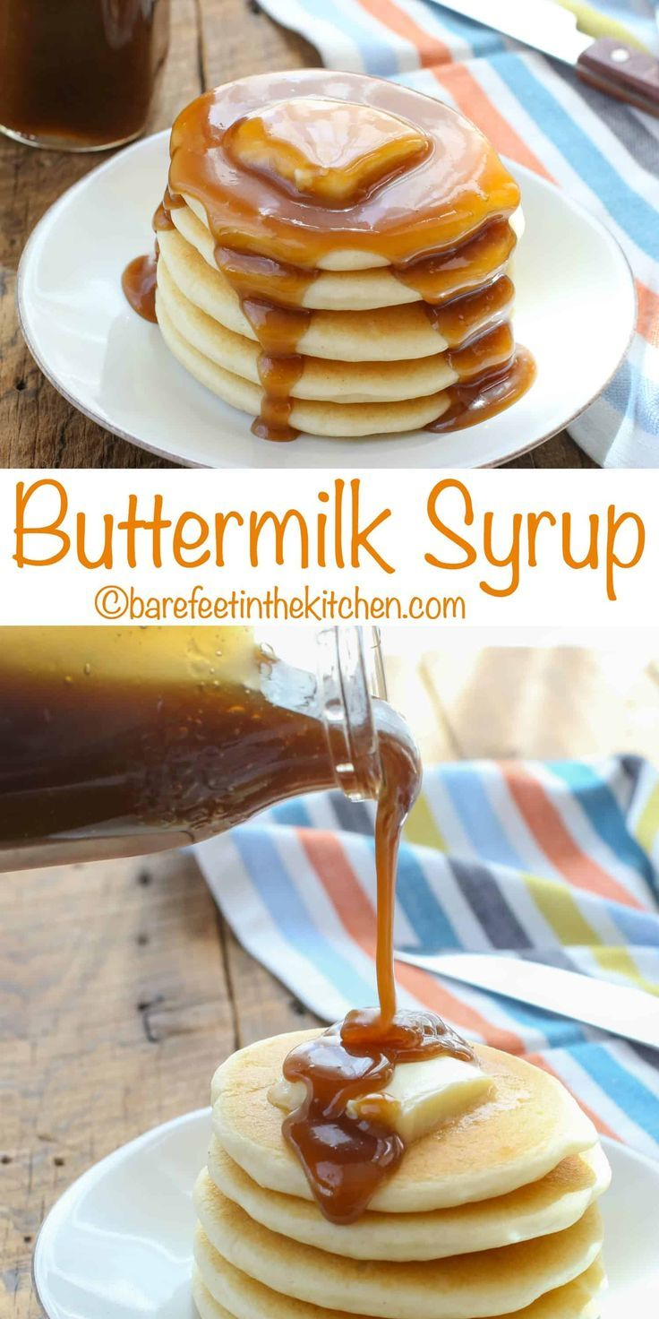 Homemade Buttermilk Syrup Is A Must For Your Next Pancake Breakfast Get The Recipe At Barefeetinthekitchen Com In 2019 Buttermilk Syrup Homemade Syrup Breakfast Pancakes