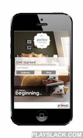 """Portico MLoyal App  Android App - playslack.com , Portico New York has carved a niche for itself with trend setting bed, bath and top of bed solutions. Portico New York retails through its own stores & an ever-expanding network of shop-in-shops at leading lifestyle and exclusive home furnishing stores across India.The brand has launched its Loyalty and rewards program """"My Portico Privilege Club"""" to ensure that you go happy and satisfied when you shop with us.My Portico Privilege Club app is…"""