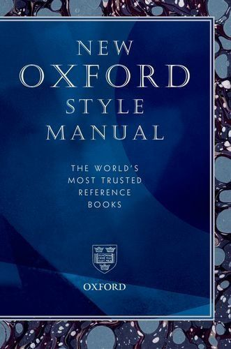 New Oxford Style Manual (Reference) by Oxford University Press. Save 9 Off!. $36.41. 880 pages. Publication: November 9, 2012. Edition - 2. Publisher: Oxford University Press, USA; 2 edition (November 9, 2012)