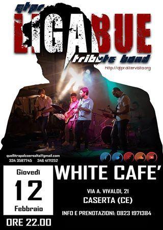 QTPR(Ligabue Tribute) @ White Cafè - Caserta (CE)