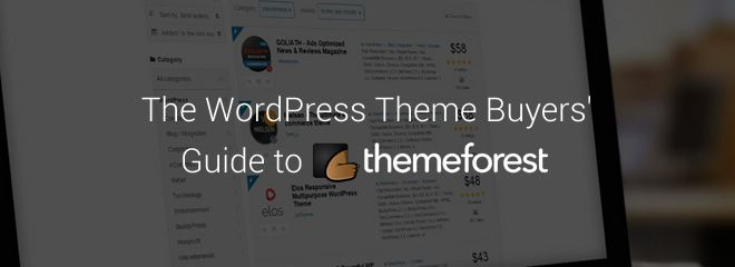 A comprehensive guide to finding the right WordPress theme for your next project on ThemeForest.