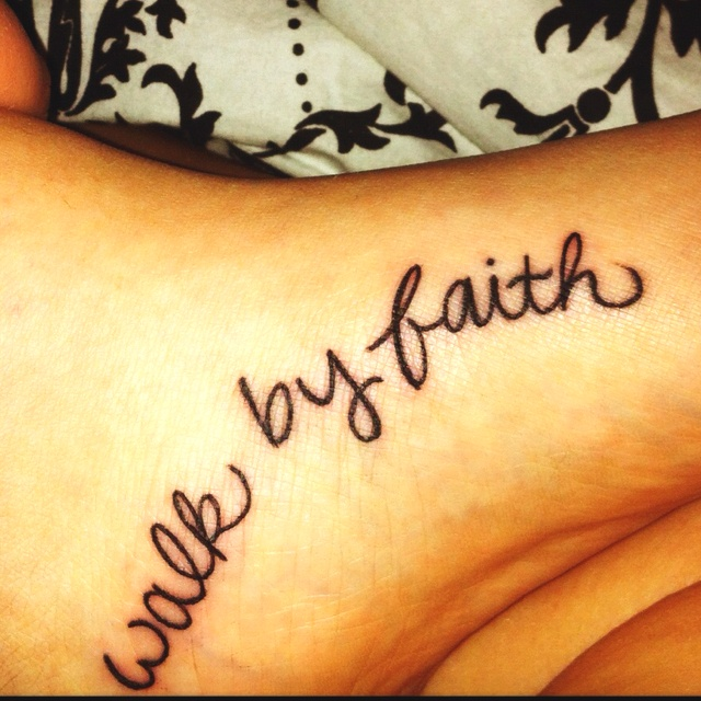 Tattoo on inside of foot!Love Tattoo, Tattoo Ideas, Walks By Faith, First Tattoo, Tattoo Fonts, Feet Tattoo, A Tattoo, Faith Tattoo, White Ink