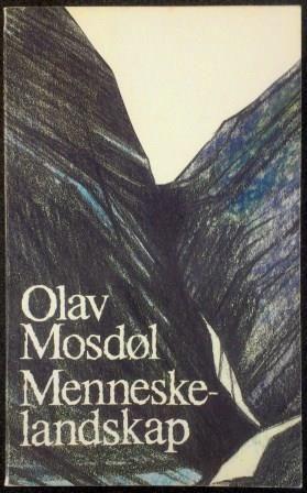 Mosdøl, Olav: Menneskelandskap - brukt bok