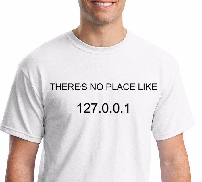 There's No Place Like Home 127.0.0.1 T-shirt Funny Geek IT Programmer  #Gildan #Unisex