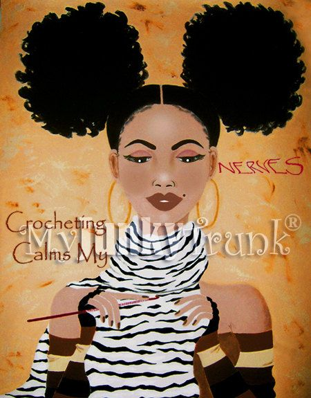 Crocheting Calms My Nerves- Natural Hair Afro Puffs Print- Without Text on Etsy, $15.00