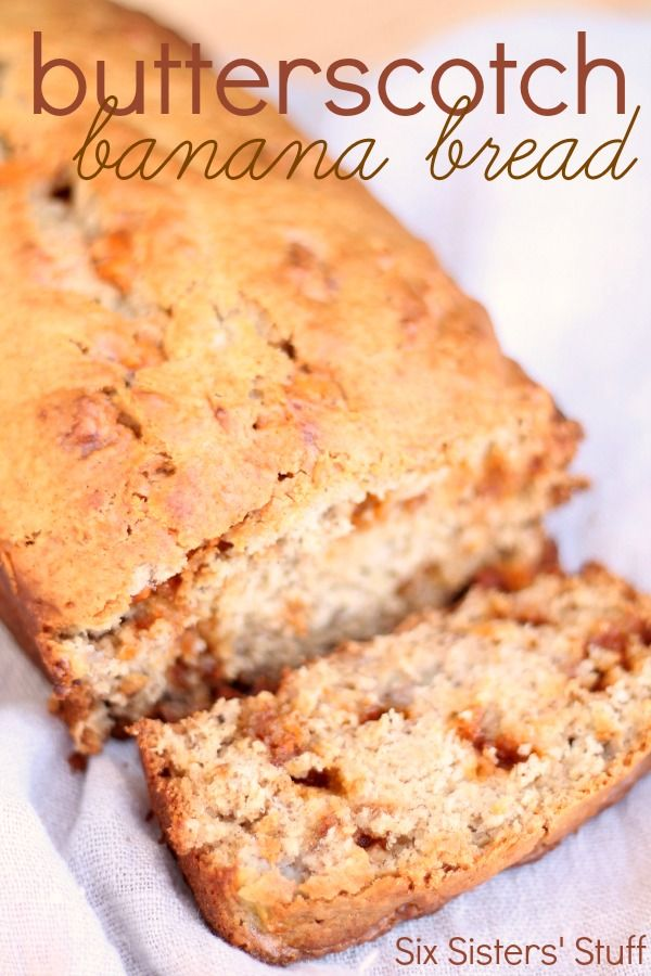 Butterscotch Banana Bread from SixSistersStuff.com.  A delicious twist on traditional banana bread!  #food #recipes #bread #banana #butterscotch