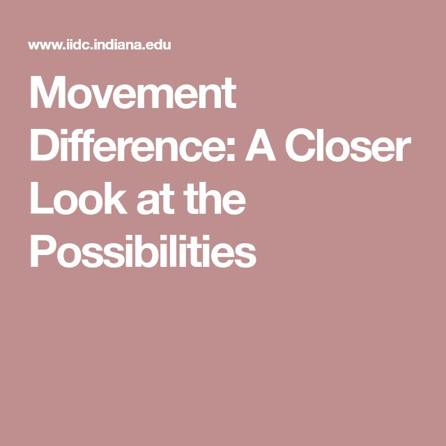 Movement Difference: A Closer Look at the Possibilities