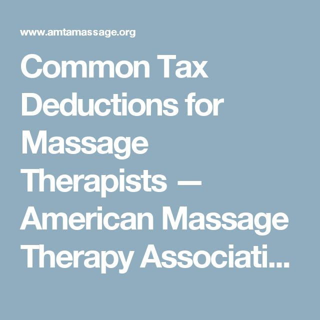 Common Tax Deductions for Massage Therapists — American Massage Therapy Association