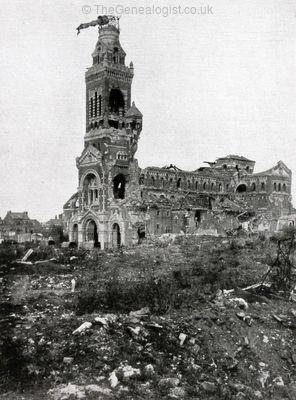 WW1, 1916. Battle of the Somme, Albert Cathedral. ©TheGenealogist.co.uk. WW1, 1916. Bataille de la Somme, la cathédrale Albert. © TheGenealogist.co.uk
