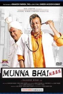 funny one. Munna Bhai MBBS. Gangster turned doctor wannabe. MOVIE OF THE CHILDHOOD