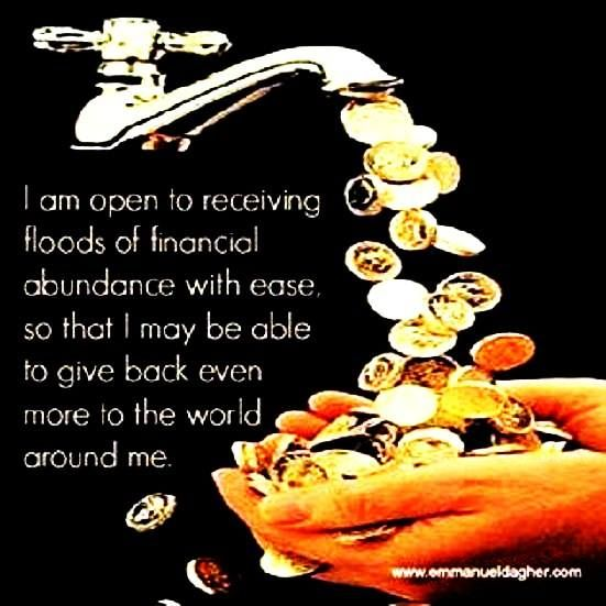 I am open to receiving floods of abundant with ease, so that I may be able to give back even more to the world and make a difference #thesecret #lawofattraction.