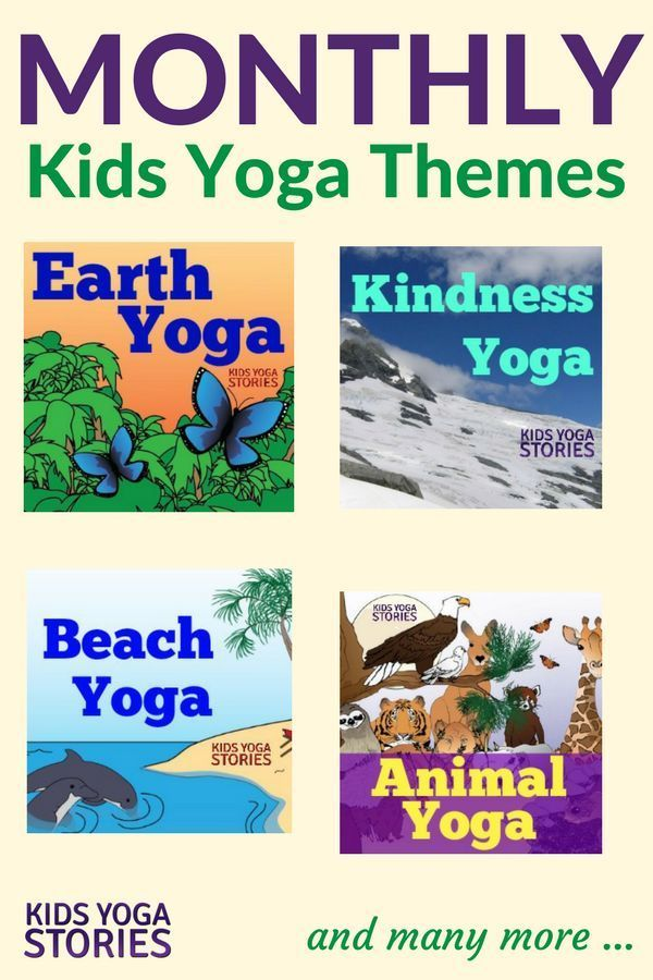 Monthly Kids Yoga Themes: each month has a focus pose, breathing technique, 3-po...