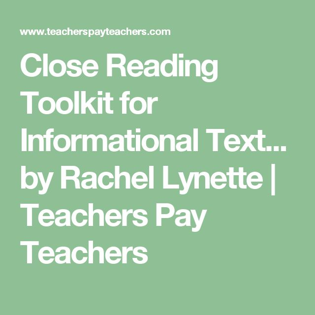 Close Reading Toolkit for Informational Text... by Rachel Lynette | Teachers Pay Teachers