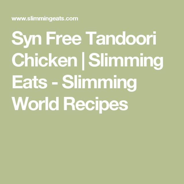 Syn Free Tandoori Chicken | Slimming Eats - Slimming World Recipes