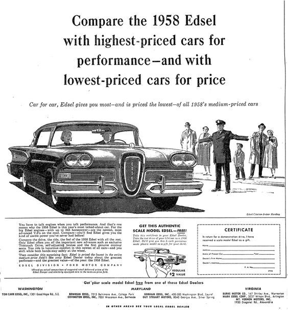 """Newspaper advertising campaign for the 1958 Edsel: """"Compare the 1958 Edsel with highest-priced cars for performance-- and with lowest-priced cars for price."""" This ad also promotes the scale-model Edsel giveaway promotion. [pr]"""