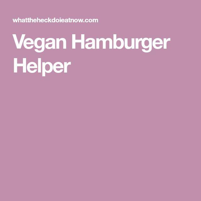 Vegan Hamburger Helper