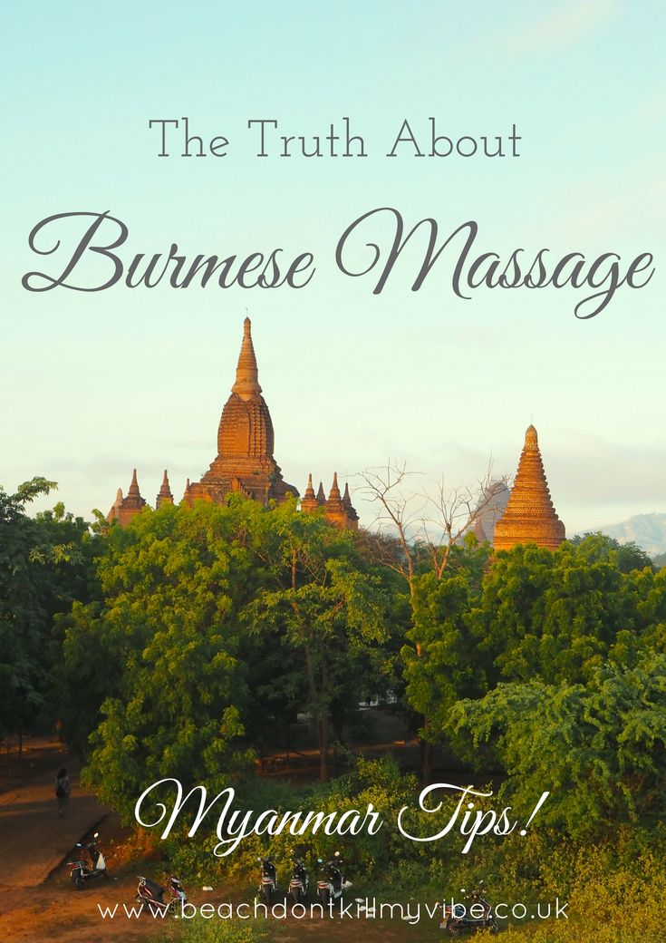 Brace yourselves, a Burmese Massage is not your average massage!!! Read this before booking yours   #myanmar #solotravel #backpacking #traveltips #massage