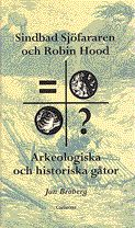 """""""Sindbad Sjöfararen och Robin Hood"""" av Jan Broberg"""