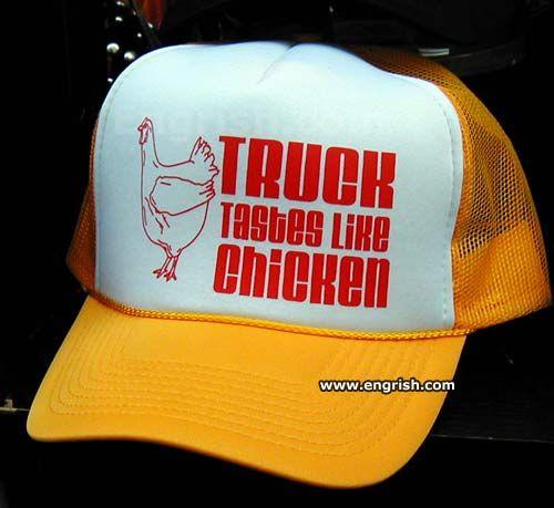 Truck tastes like chicken