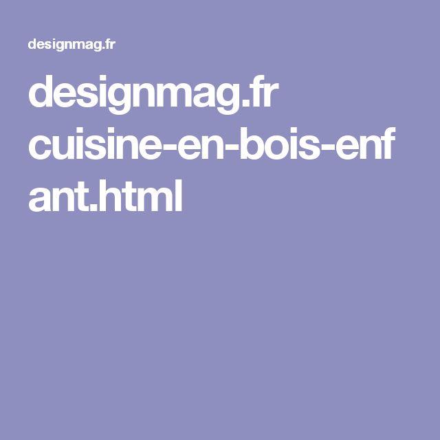 designmag.fr cuisine-en-bois-enfant.html