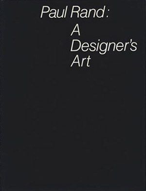 This book is a revised and updated version of Thoughts on Design, Rand's legendary first book from 1947. It brings together many of Rand's essays on design and a wide selection of his graphic work from the 1930s on, including posters, book jackets, product advertisements, corporate trademarks, packaging, and interiors.