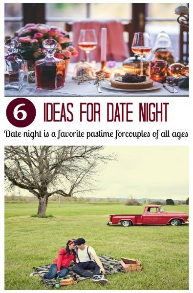 6 Ideas for Date Night: Thinking Outside The Box, Date Night, first date, romantic dates