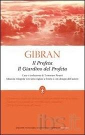 Il profeta-Il giardino del profeta.  - Kahil Gibran