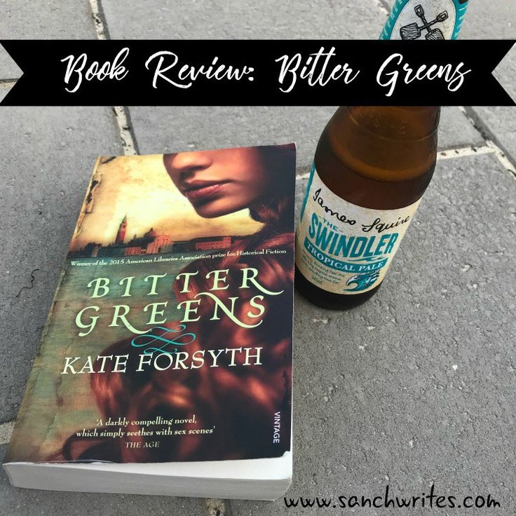 Book Review: Bitter Greens by Kate Forsyth #AWW2018 #AussieAuthor
